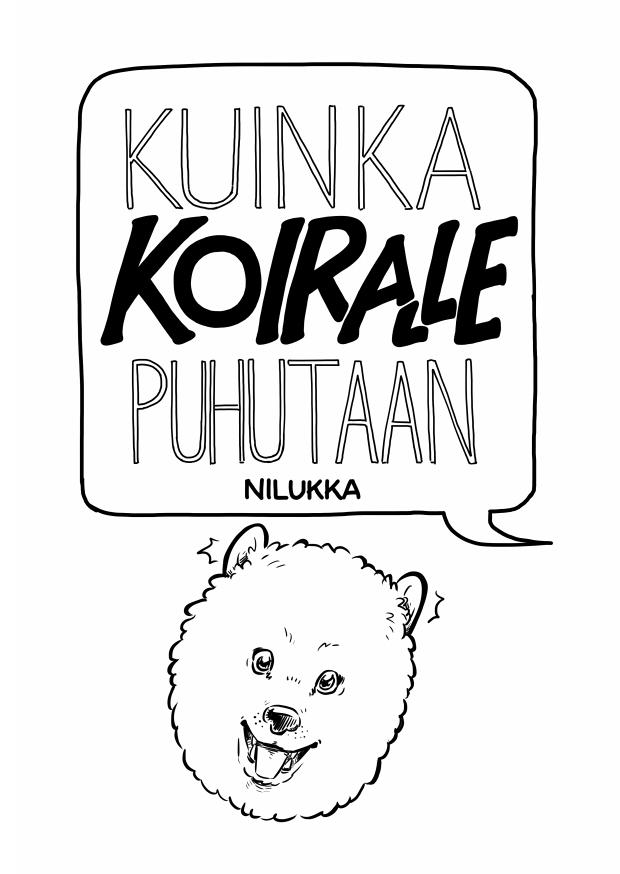 Cover / kansi Kuinka koiralle puhutaan