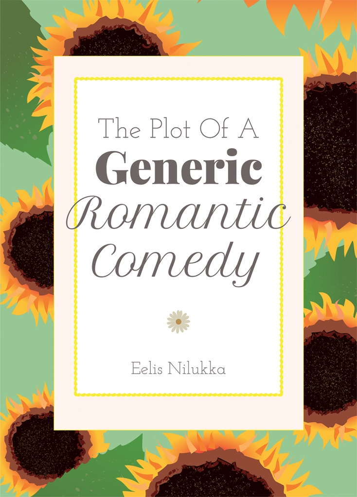 Cover / kansi The Plot Of A Generic Romantic Comedy